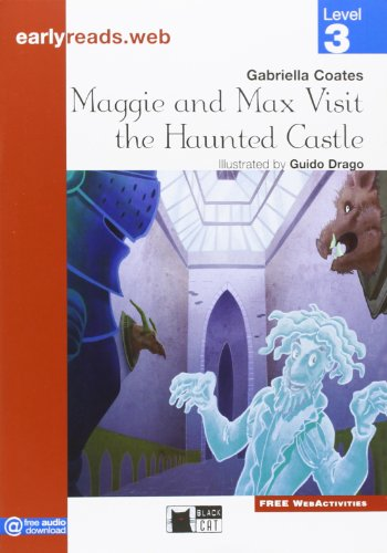 Maggie and Max visit the Haunted Castle. Level 3 (Early reads)