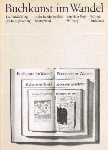 Buchkunst im Wandel. Die Entwicklung der Buchgestaltung in der Bundesrepublik Deutschland Buch-Cover