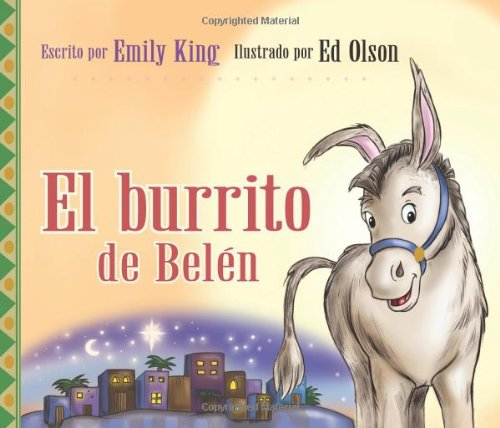 El Burrito de Belen/ Clopper The Christmas Donkey por Emily King