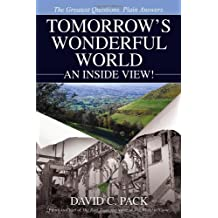 Tomorrow's Wonderful World: An Inside View!