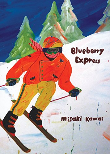 Blueberry Express by Misaki Kawai (Illustrator) (30-Apr-2010) Paperback