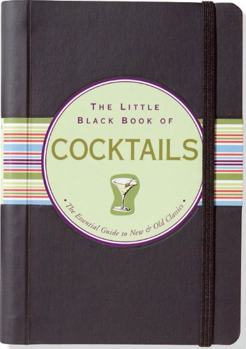 the-little-black-book-of-cocktails-the-essential-guide-to-new-old-classics