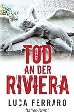 Tod an der Riviera: Italien-Krimi (Sorbello Series)