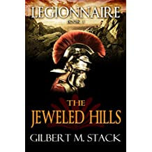 The Jeweled Hills (Legionnaire Book 3) (English Edition)