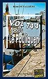 Vol 744 pour Le Pouliguen: Une enquête du Commissaire Anconi...