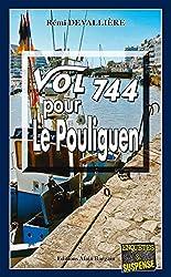 Vol 744 pour Le Pouliguen: Polar breton (Enquête et suspense)