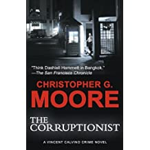 The Corruptionist by Christopher G. Moore (2009-12-15)