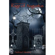 Rage of Augustus by Andrew P. Weston (2013-06-28)