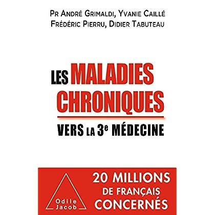 Les Maladies chroniques: Vers la troisième médecine (OJ.MEDECINE)