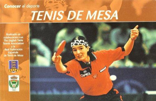 Conocer el Deporte. TENIS DE MESA por Real Federación Española de Tenis de Mesa