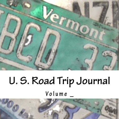 U. S. Road Trip Journal: Vermont Cover (S M Road Trip Journals)