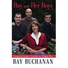 Bay and Her Boys: Unexpected Lessons I Learned as a (Single) Mom (English Edition)