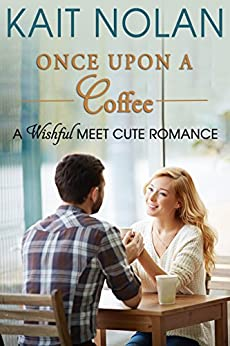 Once Upon A Coffee (Meet Cute Romance Book 4) (English Edition)