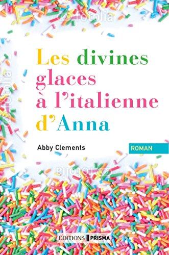 Les divines glaces italiennes d'Anna