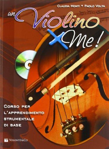 Un violino x me! Con CD Audio