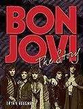 Bon Jovi: The Story
