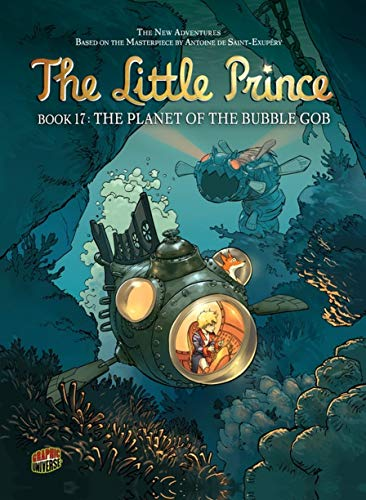 The Planet of the Bubble Gob: Book 17 (The New Adventures of The Little Prince, Band 17) - Jeans Bubble