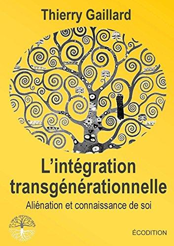 L'intgration transgnrationnelle, Alination et connaissance de soi