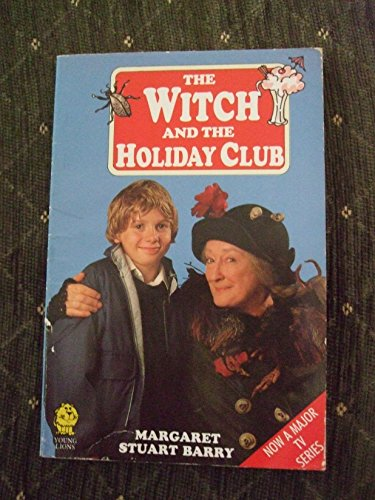 The Witch and the Holiday Club (Young Lions)