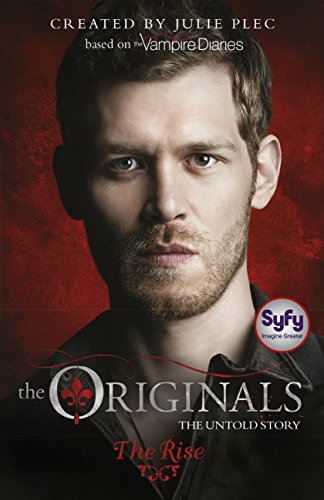 the-originals-the-rise-book-1