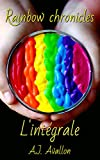Rainbow Chronicles L'intégrale
