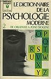 le dictionnaire de la psychologie moderne tome ii