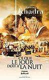 Ce que le jour doit à la nuit (French Edition)