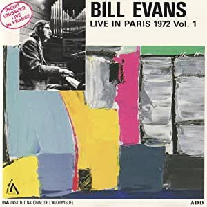 BILL EVANS : LIVE IN PARIS 1972 VOL. 1 -- INA