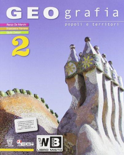 Geografia. Popoli e territori. Con e-book. Con espansione online. Per la Scuola media: 2