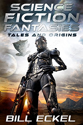 Science Fiction Fantasies: Tales and Origins (English Edition)