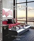 Living in style New York. Ediz. inglese, tedesca e francese