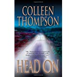 Head on by Colleen Thompson (2007-07-01)