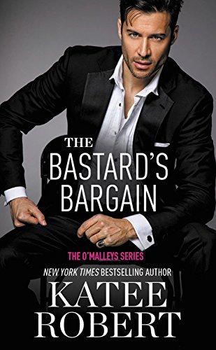 The Bastard's Bargain (O'Malleys)