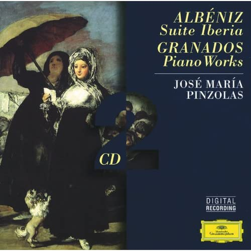 Albéniz: Suite Iberia / Granados: Piano Works