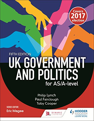 UK Government and Politics for AS/A-level (Fifth Edition) por Philip Lynch