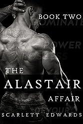 The Alastair Affair 2: Sylvain (A Billionaire Dark Romance)