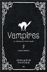Vampires et créatures de l'autre monde T2 - L'Abies pinaceae