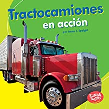 Tractocamiones en acción (Big Rigs on the Go) (Bumba Books ™ en español — Máquinas en acción (Machines That Go))