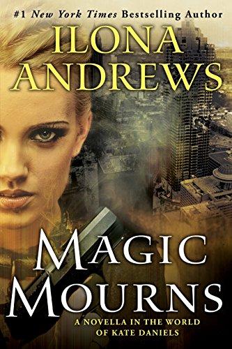 Magic Mourns: A Novella in the World of Kate Daniels