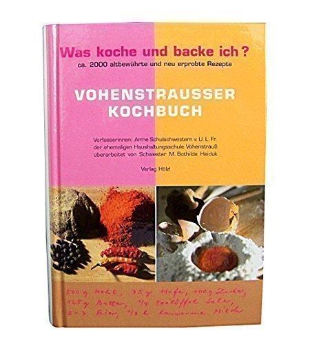 Vohenstraußer Kochbuch - Was koche und backe ich?