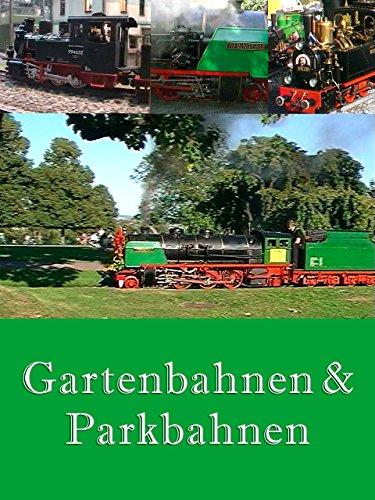 Gartenbahnen & Parkbahnen - 5 Glossen