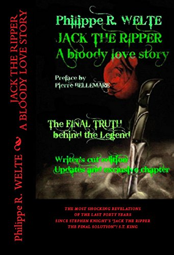 JACK THE RIPPER A bloody love story: