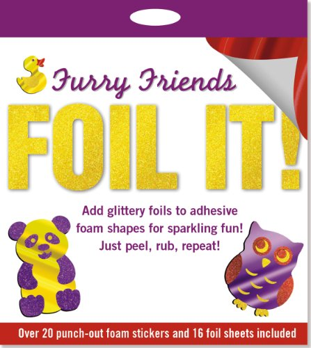 Foil It! Furry Friends Foam Sticker Activity Kit [With 16 Foil Sheets] -