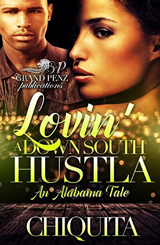 lovin-a-down-south-hustla-an-alabama-tale