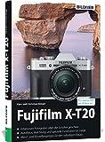 Fujifilm X-T20: Für bessere Fotos von Anfang an!