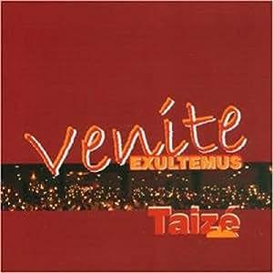 Venite Exultemus (The Taize Community)