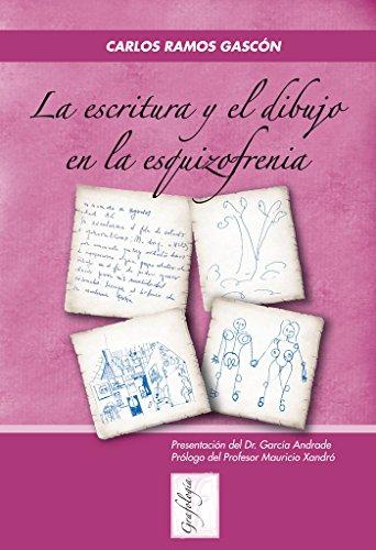 La escritura y el dibujo en la esquizofrenia por Juan Carlos Ramos Gascón
