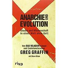 Anarchie und Evolution