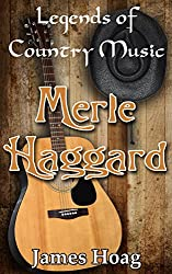 Legends of Country Music - Merle Haggard (English Edition)