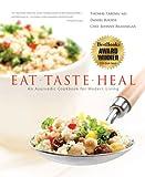 Eat, Taste, Heal: An Ayurevdic Cookbook for Modern Living